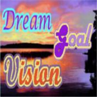 Dream Vision Goal